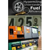 Hypermiling (Understanding Fuel Efficiency)